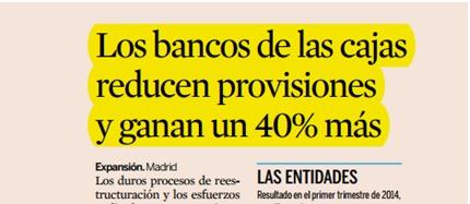 Los bancos de las cajas reducen provisiones y ganan un 40% más
