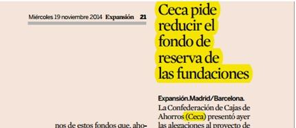 CECA pide reducir el  fondo de reserva de las fundaciones