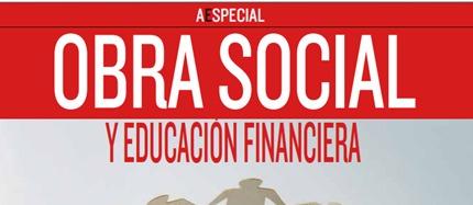 Obra Social y Educación Financiera: Compromiso en cadena