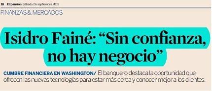"""Isidro Fainé: """"Sin confianza, no hay negocio"""""""