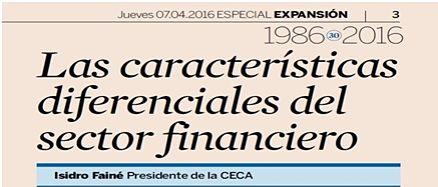 Las características diferenciales del sector financiero – Isidro Fainé-Presidente de CECA